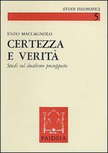 Libro Certezza e verità Enzo Maccagnolo