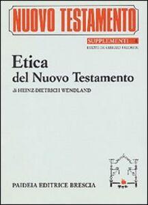 Foto Cover di L' etica del Nuovo Testamento, Libro di H. Dietrich Wendland, edito da Paideia