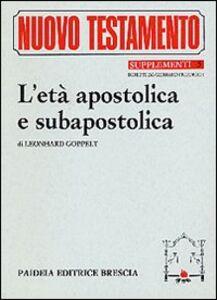 L' età apostolica e subapostolica