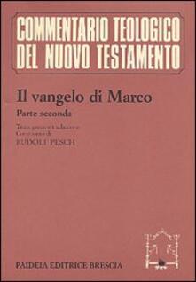 Antondemarirreguera.es Il Vangelo di Marco. Parte seconda. Testo greco e traduzione Image