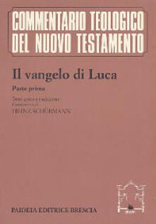 Il Vangelo di Luca. Parte prima. Testo greco e traduzione. Commento ai capp. 1, 1-9, 50.pdf