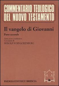 Libro Il Vangelo di Giovanni. Vol. 2 Giovanni Evangelista (san)