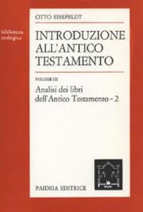 Introduzione all'Antico Testamento. Vol. 2: Analisi dei libri dell'antico Testamento.