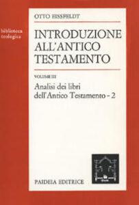 Libro Introduzione all'Antico Testamento. Vol. 2: Analisi dei libri dell'antico Testamento. Otto Eissfeldt