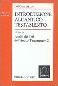 Foto Cover di Introduzione all'Antico Testamento. Vol. 3: Analisi dei libri dell'antico Testamento., Libro di Otto Eissfeldt, edito da Paideia