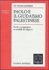 Paolo e il giudaismo palestinese. Studio comparativo su modelli di religione