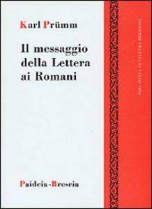 Libro Messaggio della lettera ai romani (Il) Karl Prümm