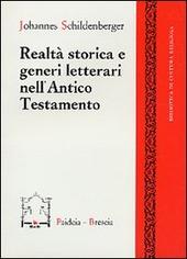 Realtà storica e generi letterari nell'Antico Testamento