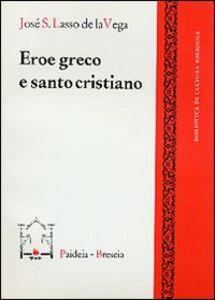 Eroe greco e santo cristiano