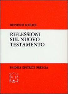 Riflessioni sul Nuovo Testamento