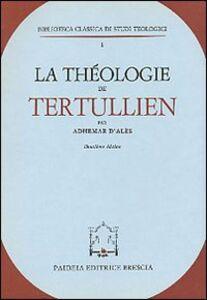 Libro La théologie de Tertullien Adhémar D'Alès