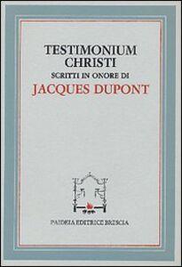 Libro Testimonium Christi. Scritti in onore di Jacques Dupont