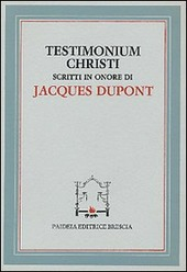 Testimonium Christi. Scritti in onore di Jacques Dupont