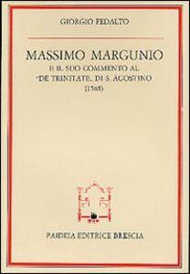 Massimo Margunio e il suo commento al «De Trinitate» di s. Agostino