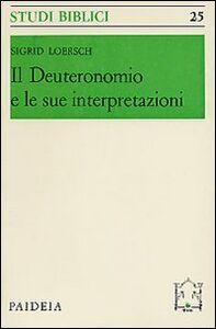 Il Deuteronomio e le sue interpretazioni
