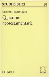 Le questioni neotestamentarie