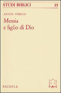 Messia e figlio di Dio