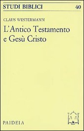 L' antico Testamento e Gesù Cristo