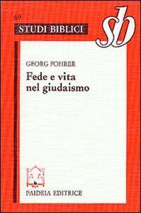 Foto Cover di Fede e vita nel giudaismo, Libro di Georg Fohrer, edito da Paideia