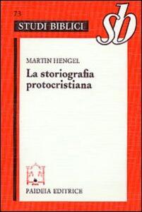 La storiografia protocristiana