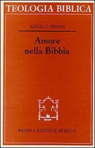 Foto Cover di Amore nella Bibbia, Libro di Angelo Penna, edito da Paideia