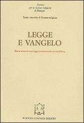 Legge e Vangelo. Discussione su una legge fondamentale per la Chiesa