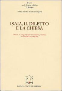 Isaia, il diletto e la Chiesa. Atti del Convegno