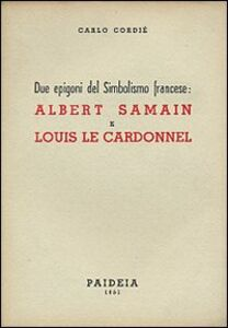 Due epigoni del simbolismo: Albert Samain e Louis Le Cardonnel