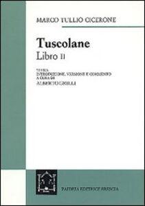 Libro Tuscolane. Libro II M. Tullio Cicerone