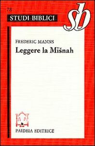Libro Leggere la Misnah Frédéric Manns