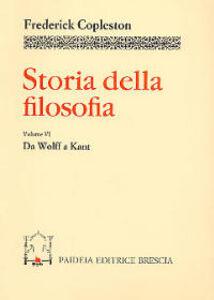 Storia della filosofia. Vol. 6: Da Wolff a Kant.
