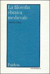 La filosofia ebraica medievale secondo i testi editi e inediti