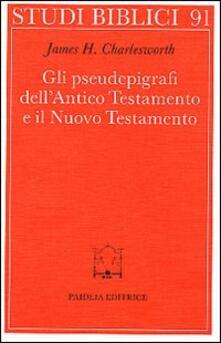 Aboutschuster.de Gli pseudoepigrafi dell'Antico Testamento e il Nuovo Testamento. Prolegomena allo studio delle origini cristiane Image