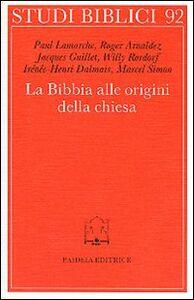 La bibbia alle origini della Chiesa