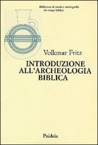 Libro Introduzione all'archeologia biblica Volkmar Fritz