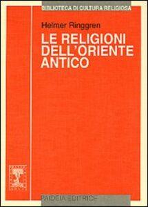Le religioni dell'Oriente antico