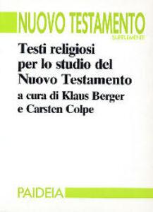 Libro Testi religiosi per lo studio del Nuovo Testamento