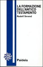 La formazione dell'Antico Testamento