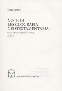 Libro Note di lessicografia neotestamentaria. Vol. 2 Ceslas Spicq