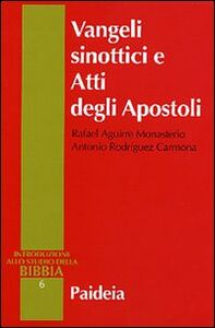 Libro Vangeli sinottici e Atti degli Apostoli Rafael Aguirre Monasterio , Antonio Rodríguez Carmona