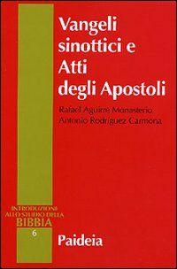 Vangeli sinottici e Atti degli Apostoli