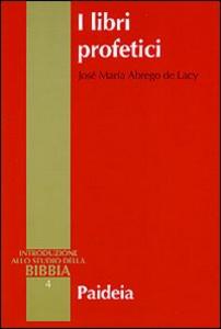 Libro I libri profetici José M. Abrego de Lacy