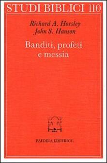 Banditi, profeti e messia. Movimenti popolari al tempo di Gesù.pdf