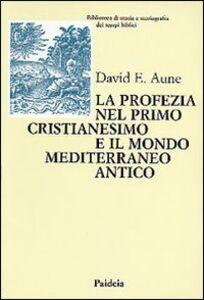 La profezia nel primo cristianesimo e il mondo mediterraneo antico