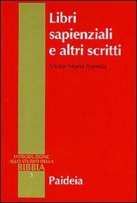 Libri sapienziali e altri scritti
