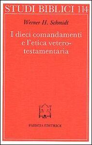 I dieci comandamenti e l'etica veterotestamentaria
