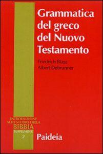 Libro Grammatica del greco del Nuovo Testamento Friedrich Blass , Albert Debrunner