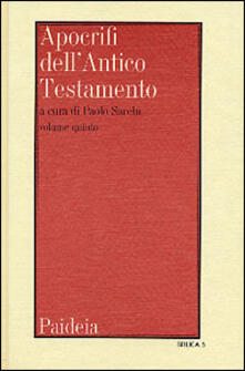 Osteriacasadimare.it Apocrifi dell'Antico Testamento. Vol. 5: Letteratura giudaica di lingua greca. Image