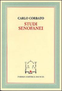 Libro Studi senofanei Carlo Corbato