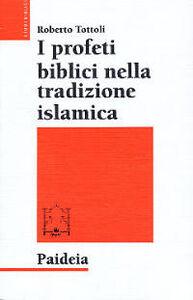 I profeti biblici nella tradizione islamica